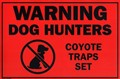 "Warning Sign ""Coyote Traps Set"""